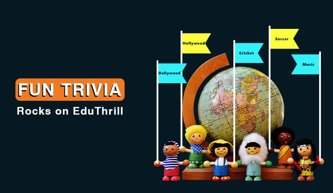 Fun Trivia Rocks on EduThrill