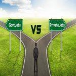 Govt vs Pvt Jobs