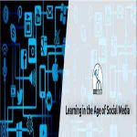 Learning in the Age of Social Media