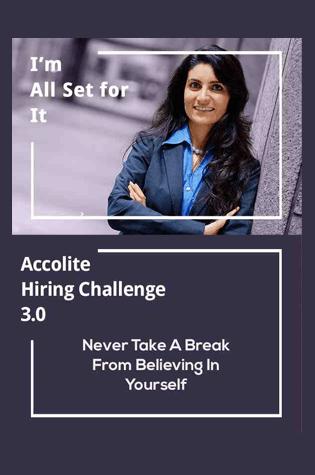 Accolite Hiring Challenge 3.0
