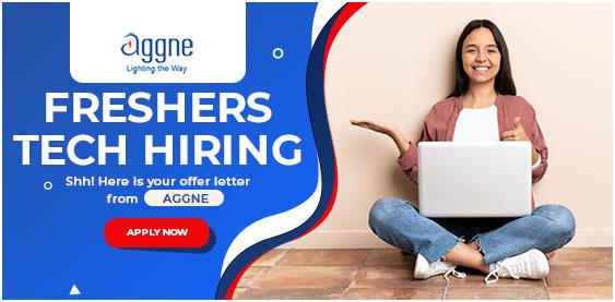 Aggne freshers hiring